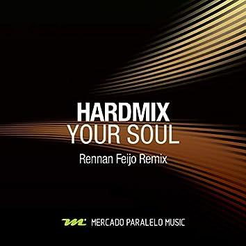 Your Soul (Rennan Feijo Remix)