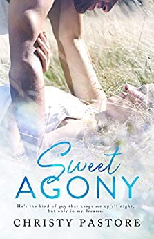Sweet Agony (The Cardwell Family Series Book 2) by [Christy Pastore]