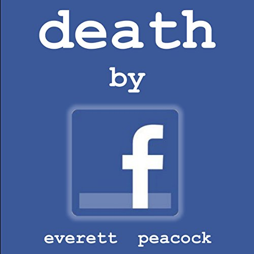 Death by Facebook audiobook cover art