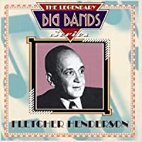 Legendary Big Bands by Fletcher Henderson