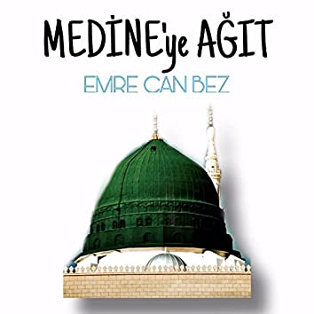 Medine'ye Ağıt