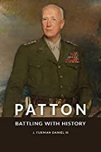 Patton: Battling with History (American Military Experience) (English Edition)