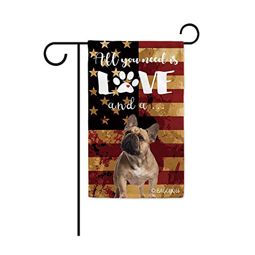 BAGEYOU All You Need is Love and a Dog Frenchie Decorative Garden Flag for Outside Cute Puppy Paws with America Flag Patriotic Banner 12.5X18 Inch Printed Double Sided