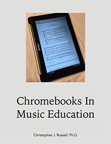 Chromebooks in Music Education (English Edition)