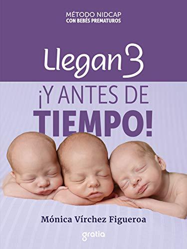 Llegan 3 ¡y antes de tiempo!: Método Nidcap con bebés prematuros