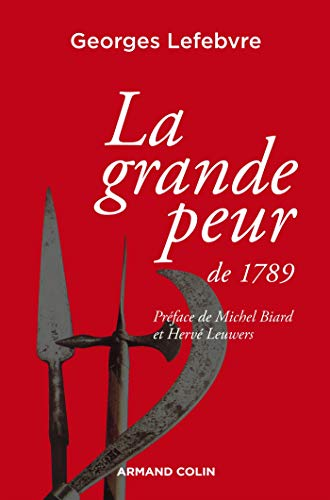 La grande peur de 1789 : Suivi de Les Foules révolutionnaires