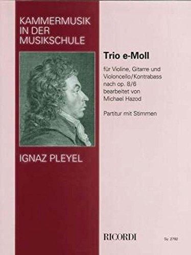 Trio E-Moll Op 8/6. Violine, Gitarre, Violoncello, Kontrabass