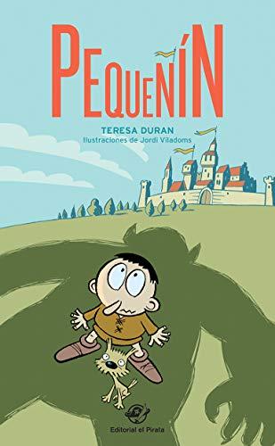 Pequeñín: Ogros y caballeros en el reino de Tierramusgo: 1 (libros para segundo de primaria)