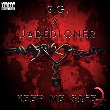 Keep Me Safe 2