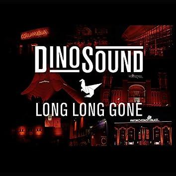 Long Long Gone