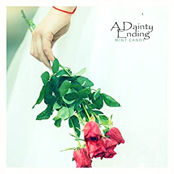 A dainty ending