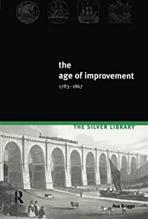 The Age of Improvement, 1783-1867 (2nd Edition)