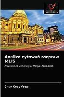 Analiza cytowań rozpraw MLIS: Przesłane na University of Malaya: 2000-2005