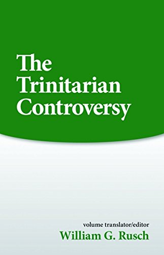 The Trinitarian Controversy (Sources of Early Christian...