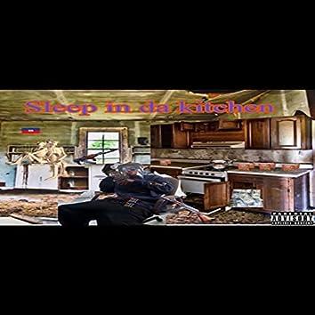 Sleep in da Kitchen
