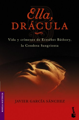 Ella, Drácula (Novela histórica)