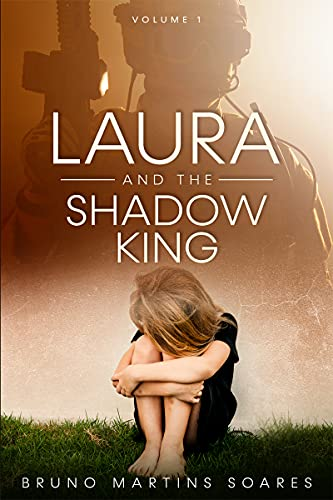 Laura and the Shadow King by [Bruno Martins Soares]