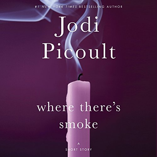 Where There's Smoke: A Short Story audiobook cover art