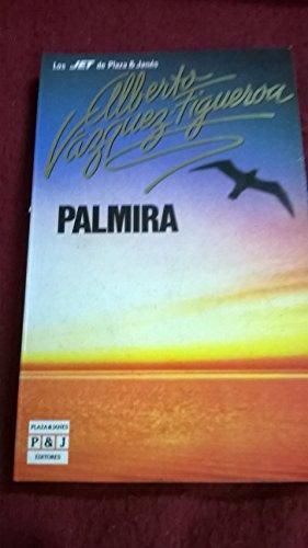 Palmira b.de autor Alberto Vázquez-Figueroa