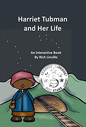 Harriet Tubman and Her Life
