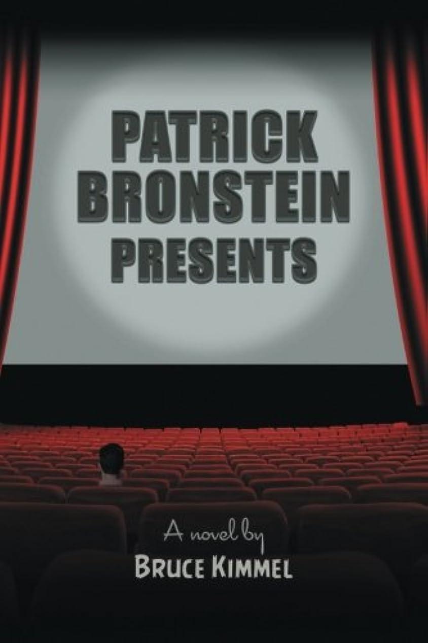 アサート道路初期のPatrick Bronstein Presents