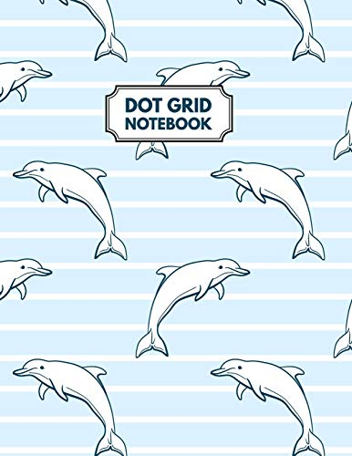 Dot Grid Notebook: Cute Dolphines Dotted Paper For Creative Journaling, Bullet Planner to Create Your Own Custom Journalの詳細を見る