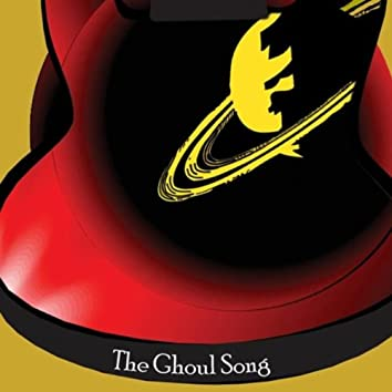 The Ghoul Song