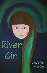 River Girl - a historical novel about a girl who lived in the Klamath River Valley in the 1920's