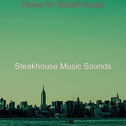 Steakhouse Music Sounds