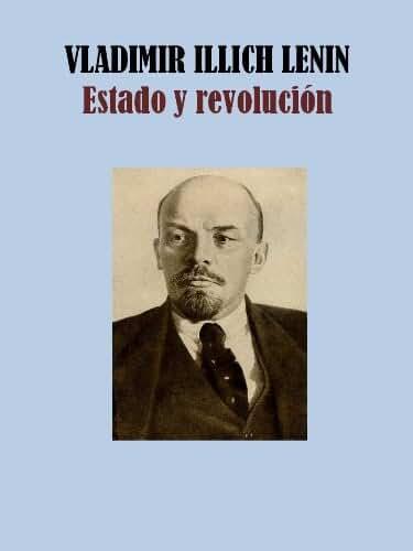ESTADO Y REVOLUCIÓN (Spanish Edition)