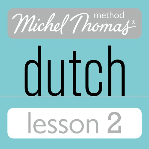 Michel Thomas Beginner Dutch, Lesson 2 cover art