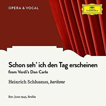 Verdi: Don Carlo: Schon seh' ich den Tag erscheinen (Sung in German)