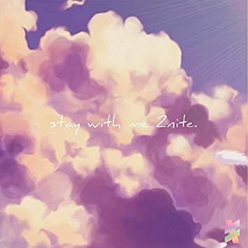 Stay With Me 2nite