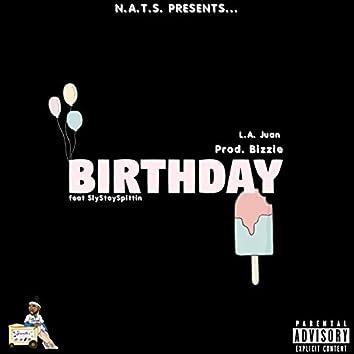 Birthday (feat. Slystayspittin)