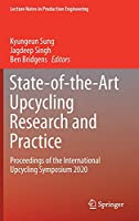 State-of-the-Art Upcycling Research and Practice: Proceedings of the International Upcycling Symposium 2020 (Lecture Notes in Production Engineering)