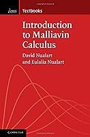Introduction to Malliavin Calculus (Institute of Mathematical Statistics Textbooks, Series Number 9)