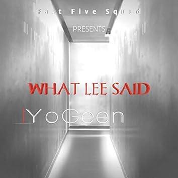 What Lee said