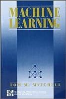 Machine Learning (Mcgraw-Hill International Edit)