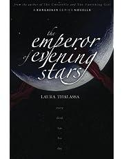The Emperor of Evening Stars: 3