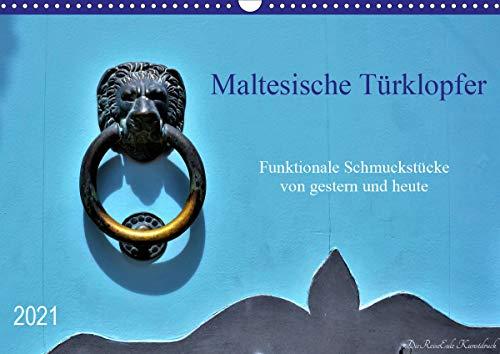 Maltesische Türklopfer (Wandkalender 2021 DIN A3 quer): Eine vielfältige Auswahl von Türklopfern (Monatskalender, 14 Seiten ) (CALVENDO Kunst)