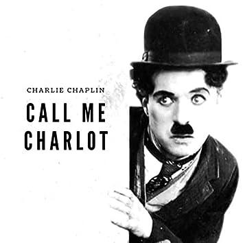 Call me Charlot