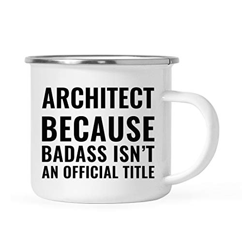Andaz Press 11oz. Campfire Enamel Mug Gift, Architect Because Badass Isn't an Official Title, 1-Pack, Stainless Steel Metal Camp Cup Christmas Birthday Present Ideas, Includes Gift Box
