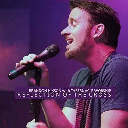 Brandon Hixson feat. Tabernacle Worship