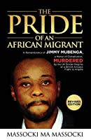 The Pride of an African Migrant: Revised Edition