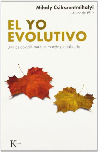 El yo evolutivo: Una psicología para un mundo globalizado
