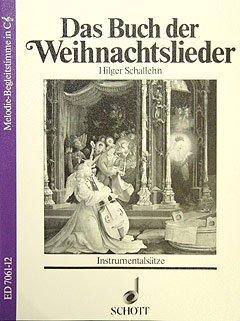 DAS BUCH DER WEIHNACHTSLIEDER - arrangiert für C-Instrumente [Noten / Sheetmusic] Komponist: WEBER KELLERMANN I