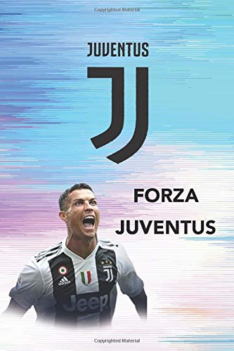 FORZA JUVENTUS: Notebook/Journal/Diary for JUVENTUS Fans 6x9 Inches 120 Lined Pages A5