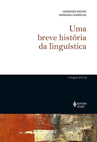 Uma breve história da linguística (De Linguística)