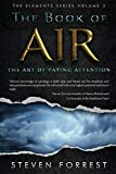The Book of Air: The Art of Paying Attention (The Elements Series)