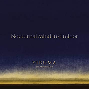 Nocturnal Mind in d minor (Piano Septet Version)